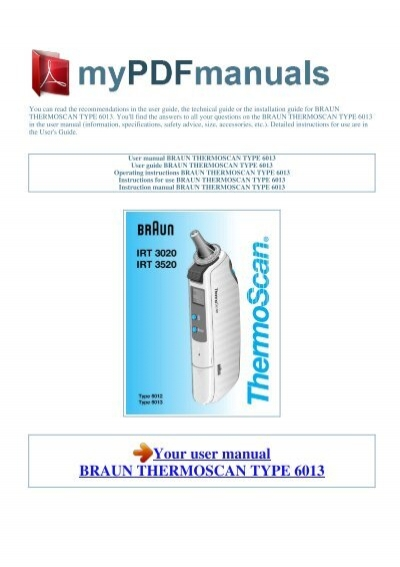 user manual braun thermoscan type 6013 rh yumpu com Braun Thermoscan 6014 Braun Thermoscan 6021
