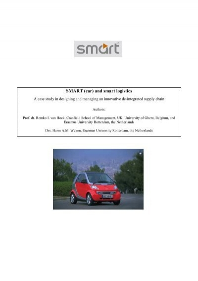 the smart car case study In this case study we focus on the latest technology and policy developments in the field of autonomous and driverless cars the fully autonomous (driverless) car is on its way, with today's new vehicles having increasing amounts of system automation and ability.