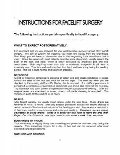 The Following Instructions Pertain Specifically To Facelift Surgery