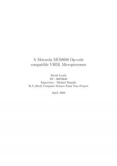 A Motorola MC68008 Op-code compatible VHDL Microprocessor