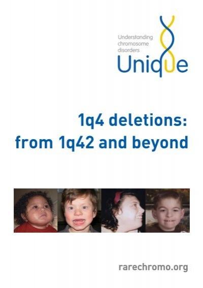 1q4 Deletions - Unique - The Rare Chromosome Disorder ...