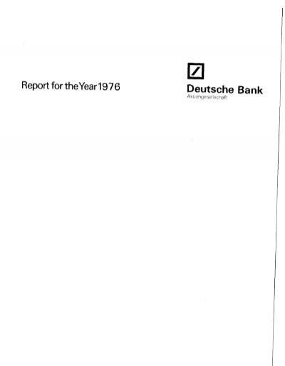 Report For Theyear 197 6 Deutsche Bank Historische Gesellschaft