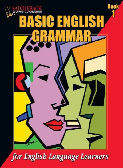 basic english grammar basic english grammar - SADDLEBACK