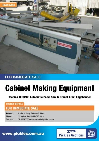 Cabinet Making Equipment Pickles Auctions