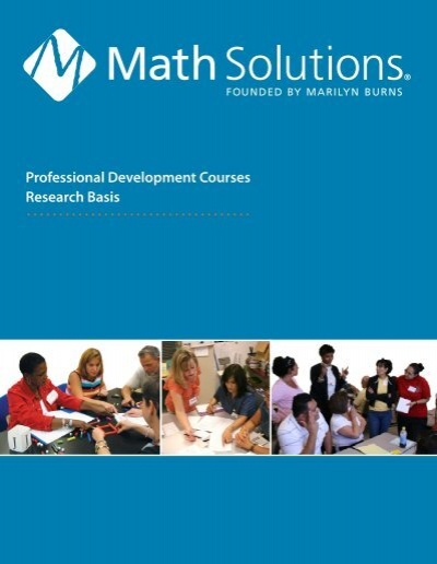 Professional Development Courses Research Basis - Math Solutions