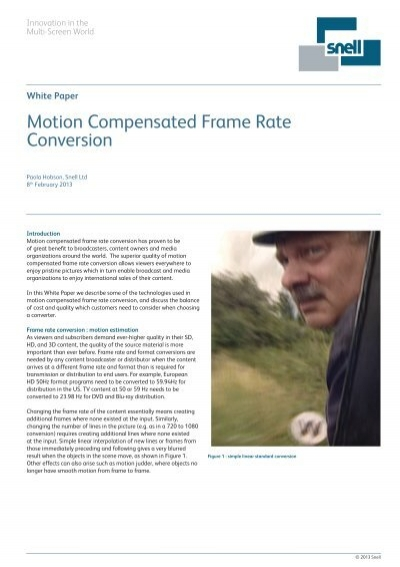 Motion compensated frame rate conversion - White Paper - Snell