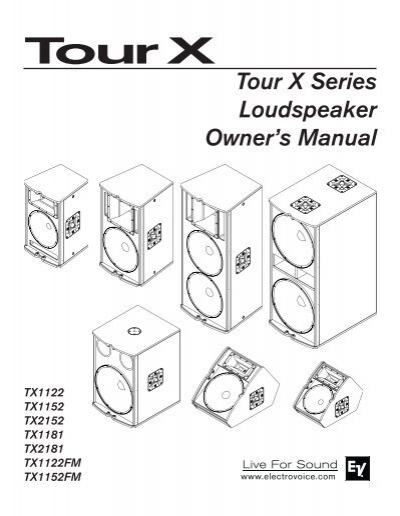 Tour X Series Loudspeaker Owners Manual