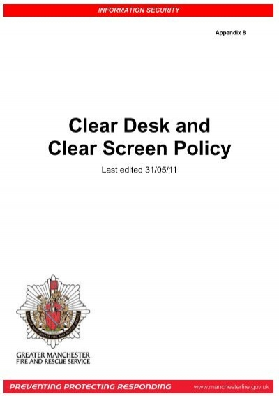 Clear Desk and Clear Screen Policy - Greater Manchester Fire and