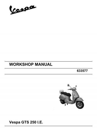 workshop manual vespa gts 250 i e rh yumpu com Service ManualsOnline Customer Service Books