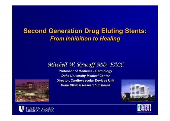 second generation drug eluting stents essay Lead essay rgics policy watch margin on stents and 60 nppa has capped the prices of drug-eluting stents second generation of stents.