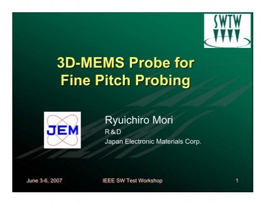 3D-MEMS Probe for Fine Pitch Probing - Semiconductor Wafer