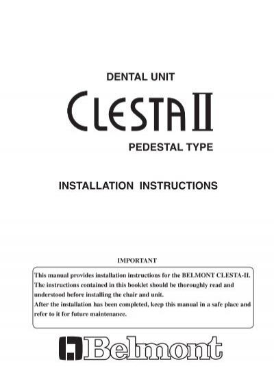 Installation Instructions Dental Unit Pedestal Type
