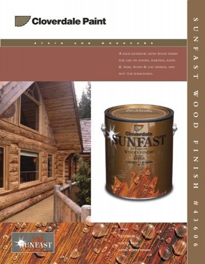 Rich Exterior Satin Wood Finish Cloverdale Paint