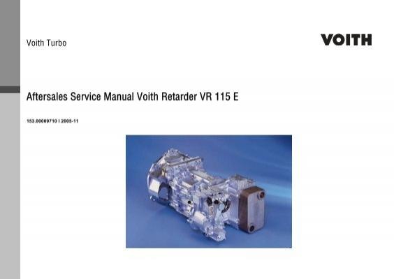 aftersales service manual voith retarder vr 115 e training rh yumpu com