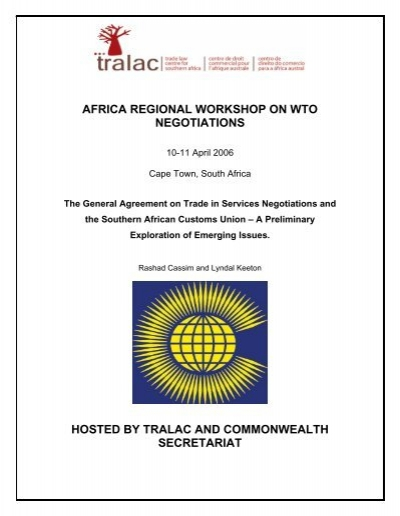 The General Agreement On Trade In Services Negotiationsthe