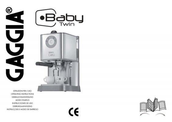 gaggia baby twin owner manual espressotec rh yumpu com Gaggia Baby Twin Filter Gaggia Baby Twin Diagram