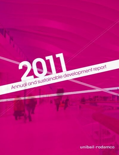 Annual And Sustainable Development Report Unibail Rodamco