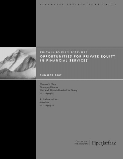 Opportunities For Private Equity In Financial Services Piper Jaffray
