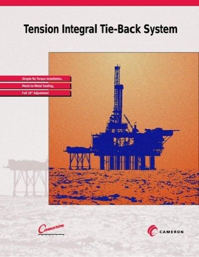 Tension Integral Tie Back System Cedip