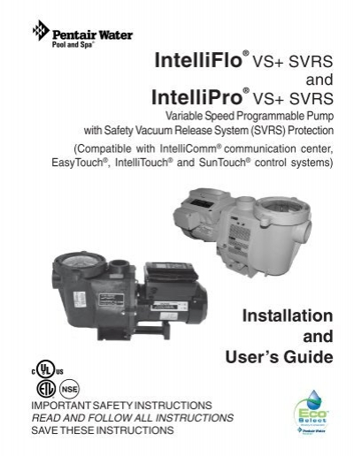 intelliflo vs svrs and intellipro vs svrs manual pool center rh yumpu com IntelliFlo Variable Speed Pump Manual IntelliFlo VF