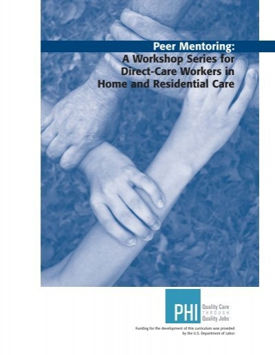 peer mentoring a workshop series for direct care workers in phi - Direct Care Job Description