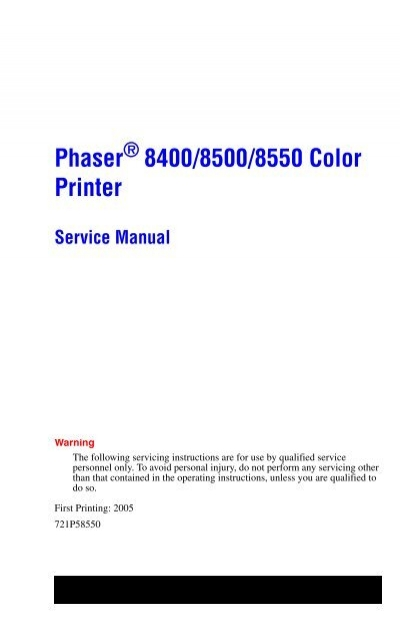phaser 8400 8500 8550 color printer service manual rh yumpu com xerox phaser 8400 service manual pdf Xerox Printing Solutions