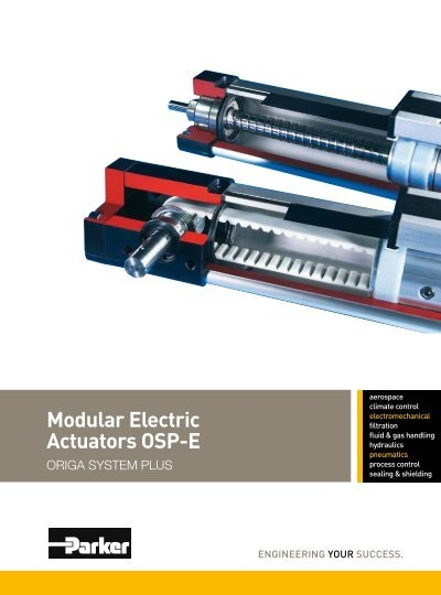 Modular Electric Actuators OSP-E - parker-origa com