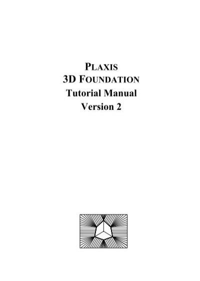 plaxis tutorial manual rh yumpu com Gatefold Card Tutorial AutoCAD 2D Tutorial