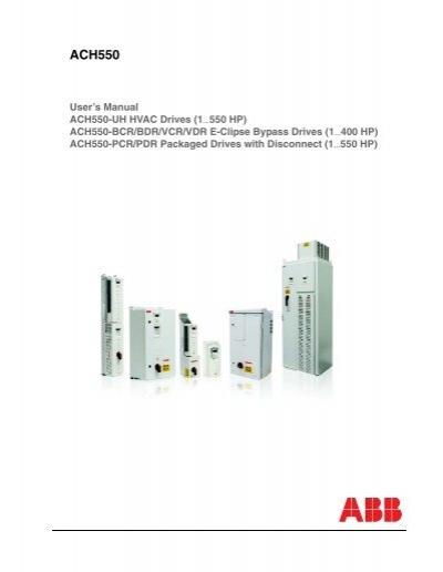 abb ach550 full version enervex rh yumpu com abb drive ach550-uh manual abb ach550-uh-06a9-4 manual