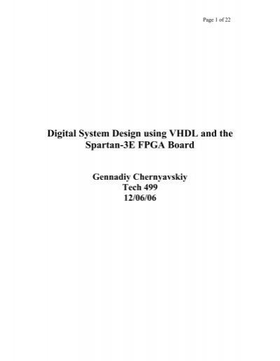 Digital System Design Using Vhdl And The Spartan 3e Fpga Board