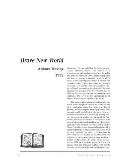 brave new world technology controls society Like greek life on college campuses around the country, the society in brave new world is because of the technology wielded by the world and control on the.