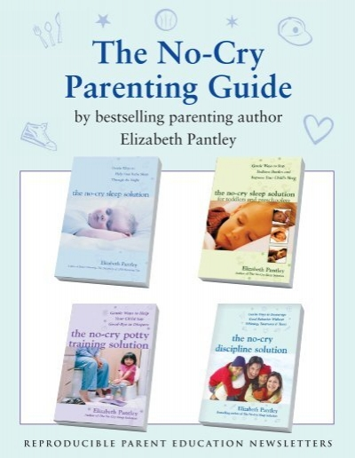 no cry parenting booklet healthy start coalition of pinellas rh yumpu com Good Parenting Guide Bible as Parenting Guide