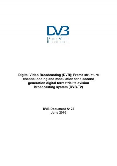 Digital Video Broadcasting (DVB); Frame structure channel ... - Home