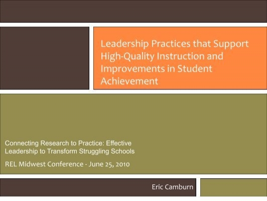 Leadership Practices That Support Highquality Instruction And