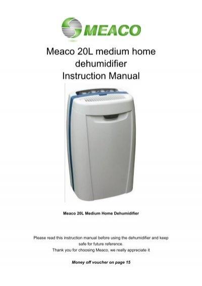 Meaco 20l Medium Home Dehumidifier Instruction Manual