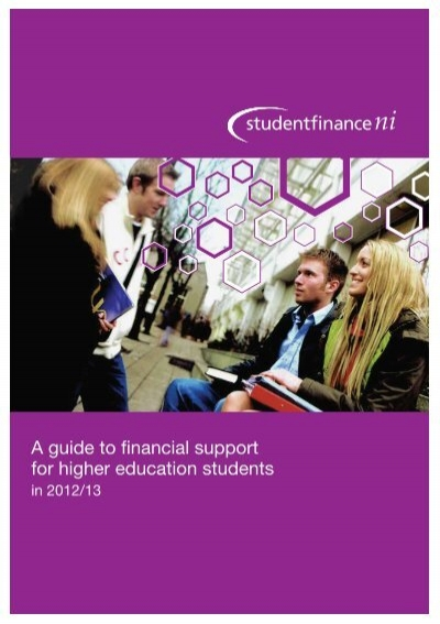 a guide to financial support for higher student finance ni rh yumpu com Guide to Financial Assistance Doe a guide to financial support for new full-time students in higher education