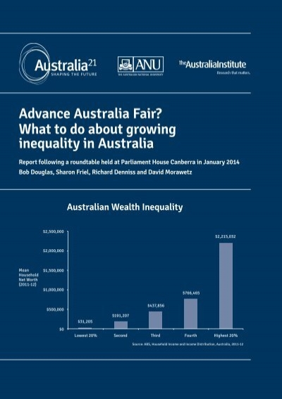 inequality in australia •while economic inequality is low in australia, there are inequalities of opportunity, for example, between those who have work, a good education, and work in.