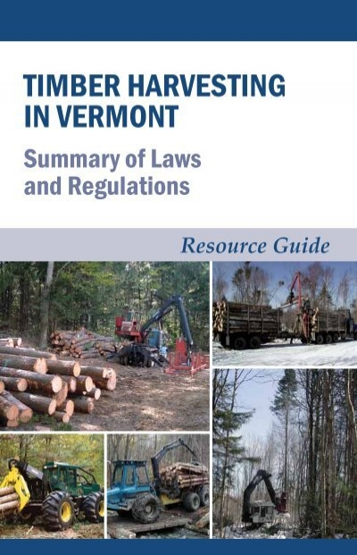Timber Harvesting In Vermont Summary Of Laws And Regulations