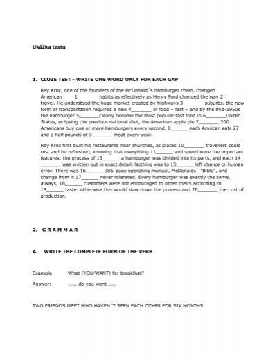 Ukážka testu 1  CLOZE TEST - WRITE ONE WORD ONLY FOR
