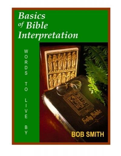 Basics Of Bible Interpretation Raystedman Org