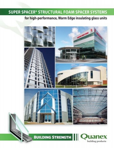 Super Spacer Architectural Brochure - Glass Association of
