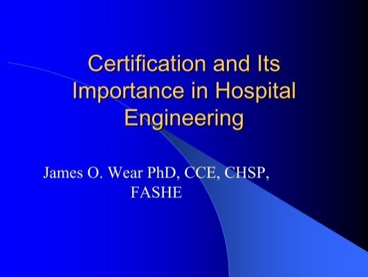 Certification and Its Importance in Hospital Engineering - biomedea