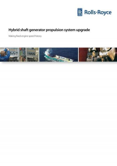 Hybrid Shaft Generator Propulsion System Upgrade Rolls Royce