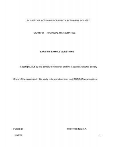 Society of actuaries financial mathematics. Exam fm sample.