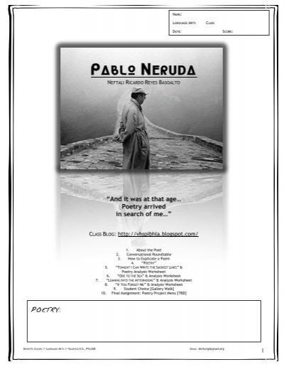 """pablo neruda tonight i can write For further reading """"tonight i can write"""" was published in 1924 in a collection of poems by pablo neruda titled veinte poemas de amor y una cancion desesperada."""