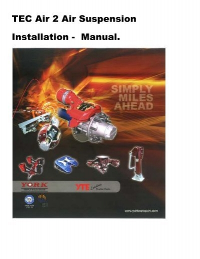 tec air 2 air suspension installation manual york transport rh yumpu com york installation manual yvahr120b32s york installation manual pdf