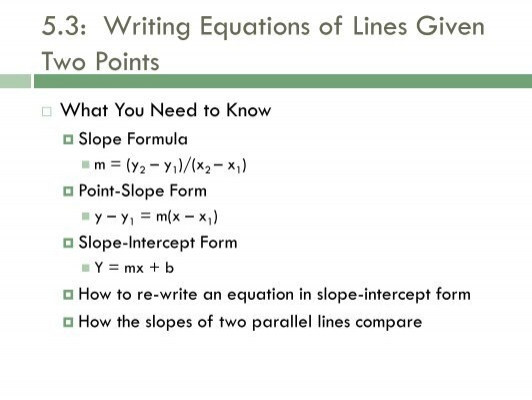 53 Writing Equations Of Lines Given Two Points Bssd