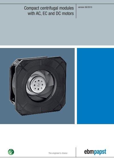 Compact centrifugal modules with AC, EC and DC motors - ebm-papstYumpu