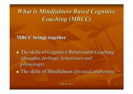 cognitive coaching a new approach to Cognitive behavioral executive coaching of cbt is a fitting approach to foster leader coaching (cbec) while cognitive behavioral principals are.