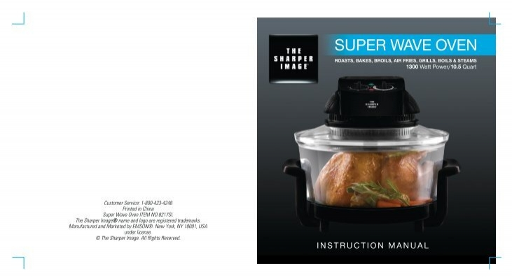 sharper image super wave instructions extender ring Super Wave Oven Cooking Times Super Wave Oven Replacement Lid